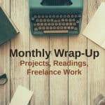 January 2018 Monthly Wrap-Up – Projects & Freelance Work