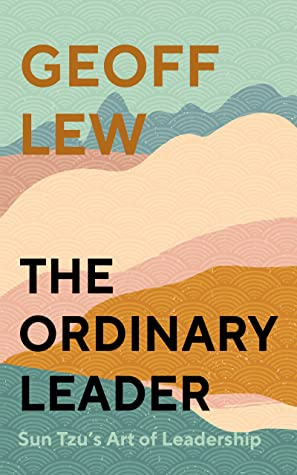 The Ordinary Leader book review. Book author: Geoff Lew. This is the book cover