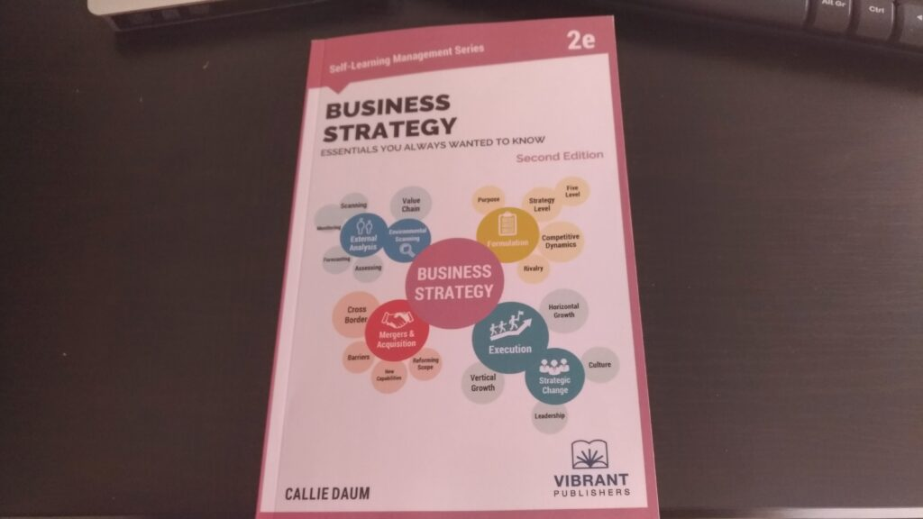Business Strategy Essentials You Always Wanted to Know - Photo of book on my table